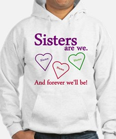 Sisters Are We Personalize Hoodie