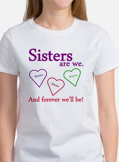 Sisters Are We Personalize Women's T-Shirt