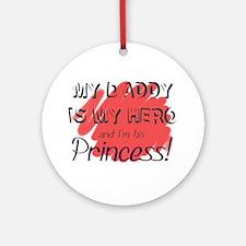 Daddy Hero/Princess Ornament (Round)