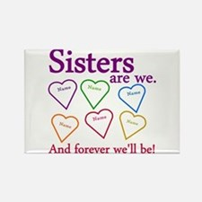 Sisters Are We Personalize Rectangle Magnet