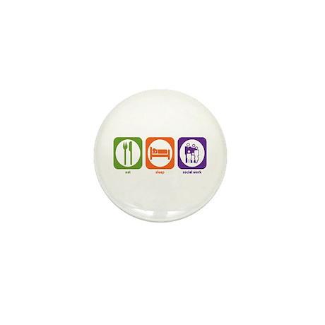 Eat Sleep Social Work Mini Button (10 pack)