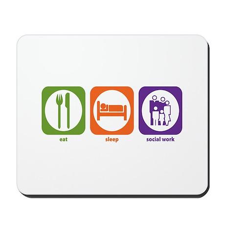 Eat Sleep Social Work Mousepad
