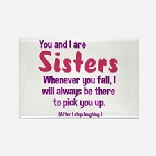 You and I are sisters Rectangle Magnet