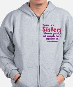 You and I are sisters Zip Hoodie