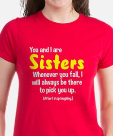 You and I are sisters Tee