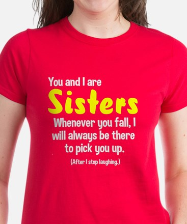 You and I are sisters Women's Dark T-Shirt