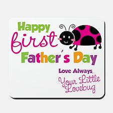 Ladybug 1st Fathers Day Mousepad