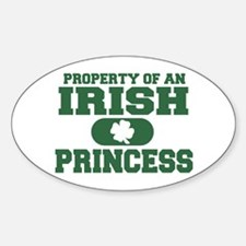 Property of an Irish Princess Oval Decal
