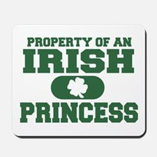 Property of an Irish Princess Mousepad