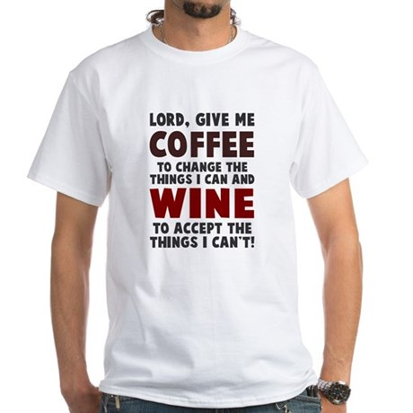Coffee and Wine White T-Shirt