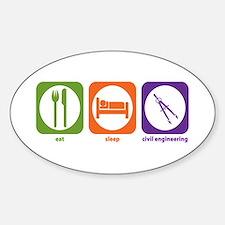 Eat Sleep Civil Engineering Oval Decal