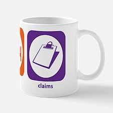 Eat Sleep Claims Mug