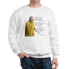 Let Go a Little Sweatshirt