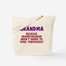Grandma Spoil Tote Bag