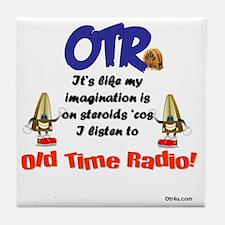 OTR Imagination Old Time Radio Tile Coaster
