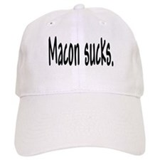 Macon sucks. Baseball Cap