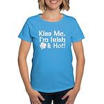Kiss Me I'm Irish and Hot Women's Dark T-Shirt