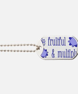 Be fruitful and multiply! blue design Dog Tags