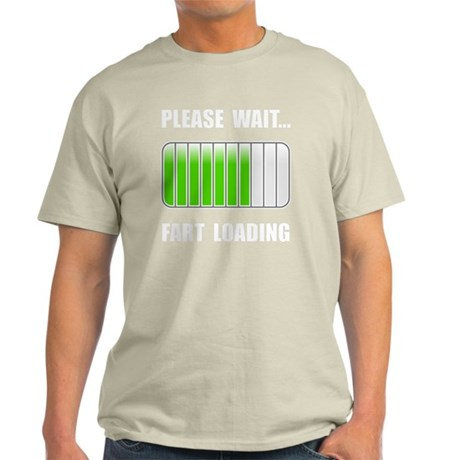 Fart Loading White Light T-Shirt