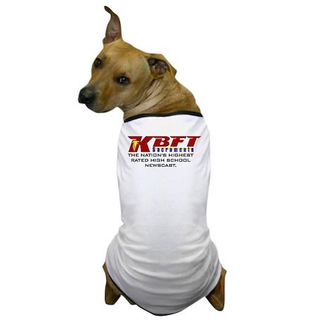 """KBFT """"Nation's Highest Rated"""" Dog T-Shirt"""