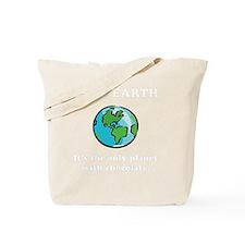 Save Earth Chocolate White Tote Bag