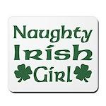 Naughty Irish Girl Mousepad