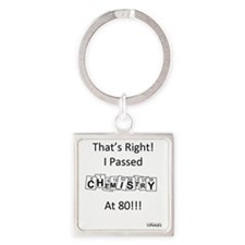 Chemistry at 80 Square Keychain