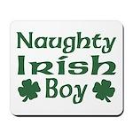 Naughty Irish Boy Mousepad