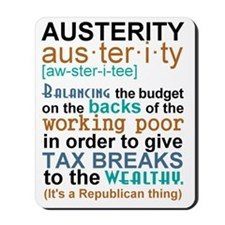 Austerity Republican Thing Mousepad
