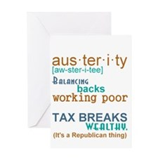 Austerity Republican Thing Greeting Card
