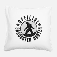 Official Sasquatch Hunter Square Canvas Pillow