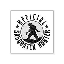 "Official Sasquatch Hunter Square Sticker 3"" x 3"""