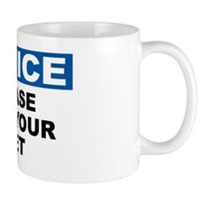 NOTICE-PLEASE-WIPE-YOUR-FEET Mug