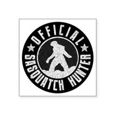 "Sasquatch Hunter - White on Square Sticker 3"" x 3"""
