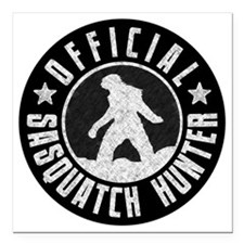 "Sasquatch Hunter - White Square Car Magnet 3"" x 3"""