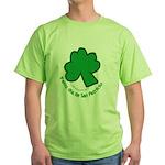 Feliz San Patricio Green T-Shirt