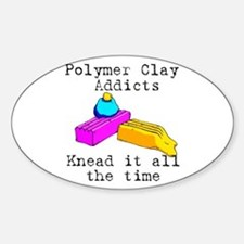 Polymer Clay Addicts Oval Decal
