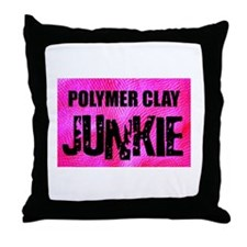Polymer Clay Junkie Throw Pillow
