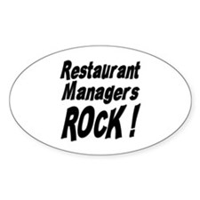 Restaurant Managers Rock ! Oval Decal