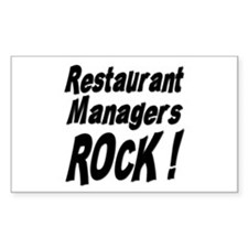 Restaurant Managers Rock ! Rectangle Decal
