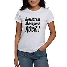 Restaurant Managers Rock ! Tee