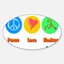 Peace Love Hockey 6000 Decal