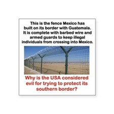 "MEXICOS SOUTHERN BORDER Square Sticker 3"" x 3"""