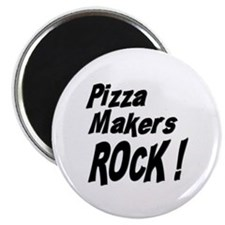 "Pizza Makers Rock ! 2.25"" Magnet (100 pack)"