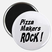 Pizza Makers Rock ! Magnet