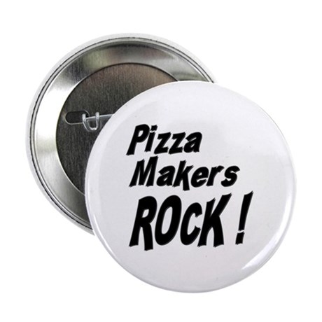 Pizza Makers Rock ! Button
