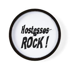 Hostesses Rock ! Wall Clock