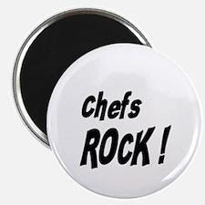 Chefs Rock ! Magnet