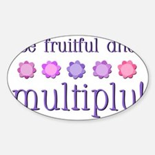 Be fruitful and multiply! pink/purp Decal