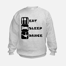 Eat Sleep Dance Sweatshirt
